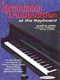 Harmonization-Transposition at the Keyboard, Alice M. Kern, 0874870593