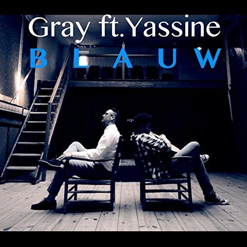 Amazon.com: Blauw (feat. Yassine): Gray: MP3 Downloads