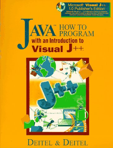Java How to Program: With an Introduction to Visual J++ (How to Program Series)