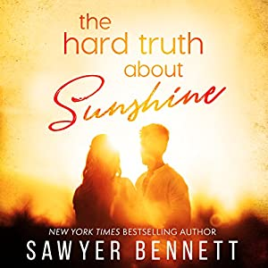 The Hard Truth About Sunshine Audiobook