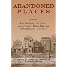 Abandoned Places: Stories