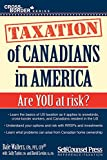img - for Taxation of Canadians in America: Are you at risk? (Cross-Border Series) book / textbook / text book