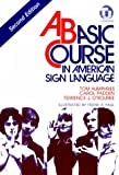A Basic Course in American Sign Language, O'Rourke, Terrence J., 0932666426