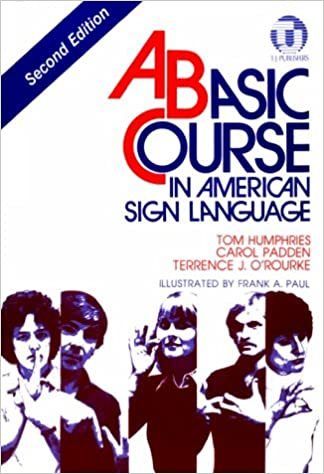 Amazon a basic course in american sign language a basic course in american sign language 2nd edition fandeluxe Choice Image