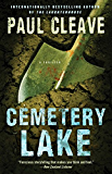 Cemetery Lake: A Thriller (Christchurch Noir Crime Series)