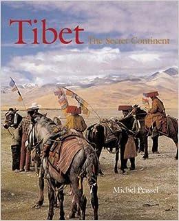 Tibet: The Secret Continent