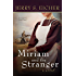 Miriam and the Stranger (Land Of Promise Book 3)