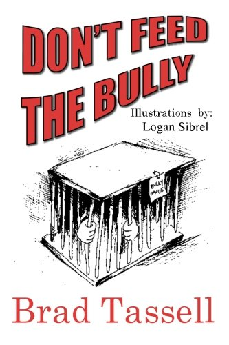 Don't Feed The Bully