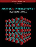 img - for Matter and Interactions, Vol. 1: Modern Mechanics, Third Edition book / textbook / text book