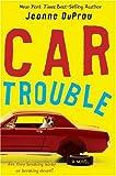 Car Trouble, Jeanne DuPrau, 0060736720