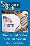 The U. S. Election System, , 0824210360