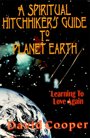 Cooper Hitch (A Spiritual Hitchhiker's Guide to Planet Earth : Learning to Love Again)