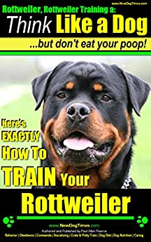 Rottweiler, Rottweiler Training A: Think Like a Dog, But