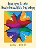 img - for Twenty Studies That Revolutionized Child Psychology book / textbook / text book
