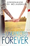 My Unexpected Forever (The Beaumont Series Book 2)