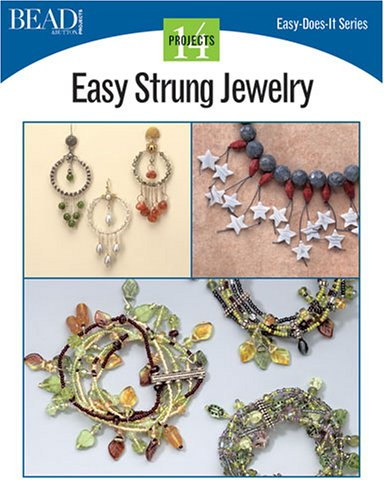 Easy Strung Jewelry (Easy-Does-It)