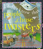 People Chase Twisters, Kate Petty, 076130715X