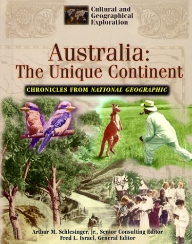 Australia: The Unique Continent (Cultural and Geographical Exploration) PDF