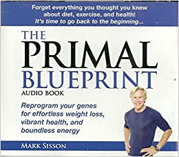 The primal blueprint audio book mark sisson amazon books flip to back flip to front malvernweather Image collections