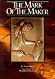 The Mark of the Maker, Tom Hegg, 0931674182
