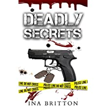 Deadly Secrets (Deadly Ridgeview Series Book 2)