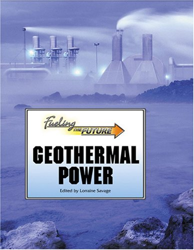 Geothermal Power (Fueling the Future) ebook
