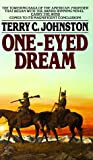 One-Eyed Dream, Terry C. Johnston, 0553281399