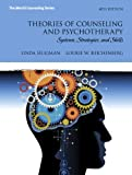 Theories of Counseling and Psychotherapy, Linda Seligman and Lourie W. Reichenberg, 0132851709