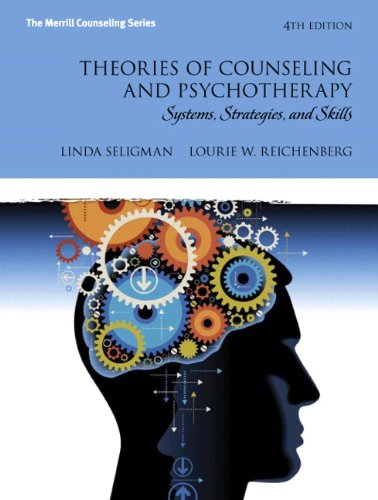 Theories of Counseling and Psychotherapy: Systems, Strategies, and Skills (4th Edition) (Merrill Counseling (Hardcover)) by Pearson