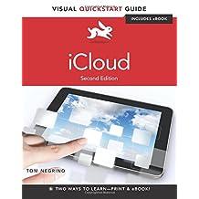 iCloud: Visual QuickStart Guide (2nd Edition)