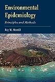 Environmental Epidemiology: Principles and Methods