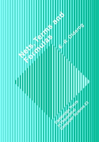 Nets Terms And Formulas Three Views Of Concurrent Processes And Their Relationship  pdf epub download ebook