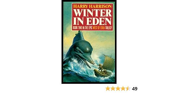 Winter In Eden West Of Eden 2 By Harry Harrison