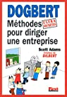 Dogbert, méthodes ultrasecrètes pour diriger une entreprise par Adams