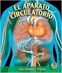El Aparato Circulatorio (Libros Sobre El Cuerpo Humano