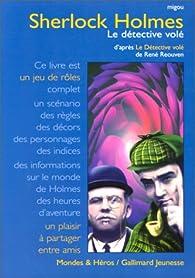 Sherlock Holmes : le détective volé par  Migou