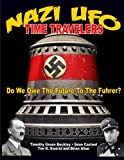 img - for NAZI UFO Time Travelers: Do We Owe The Future To The Furher? book / textbook / text book
