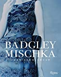 Badgley Mischka: American Glamour