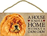 (SJT63926) A house is not a home without a Chow chow wood sign plaque 5