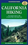 California Hiking: The Complete Guide to 1,000 of the Best Hikes in the Golden State (Foghorn Outdoors: California Hiking)