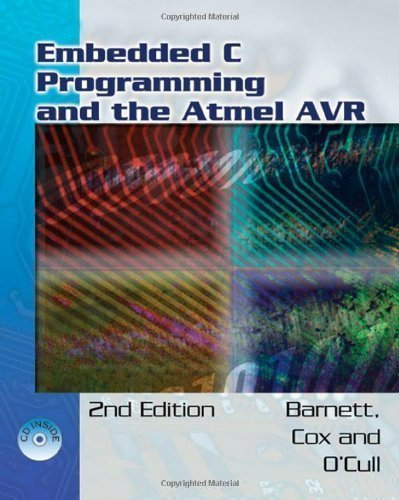 Embedded C Programming and the Atmel AVR by Barnett, Richard H. Published by Cengage Learning 2nd (second) edition (2006) Paperback by Cengage Learning
