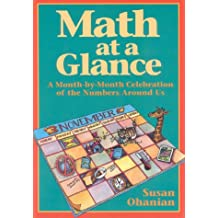 Math at a Glance: A Month-by-Month Celebration of the Numbers Around Us