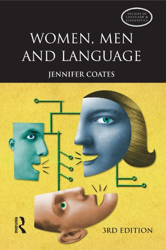 Women, Men and Language: A Sociolinguistic Account of Gender Differences in Language (Studies in Language and Linguistics) Pdf