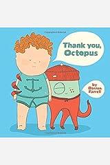 Thank You, Octopus by Darren Farrell (2014-05-01)