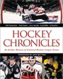 img - for Hockey Chronicles: An Insider History of National Hockey League Teams book / textbook / text book
