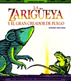 La Zariguerya y el Gran Creador de Fuego - Opossum and the Great Filmmaker, Jan M. Mike, 0816730733