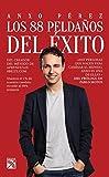 Los 88 pelda?s del ?ito (Spanish Edition) by Anxo P?ez (2015-12-08)