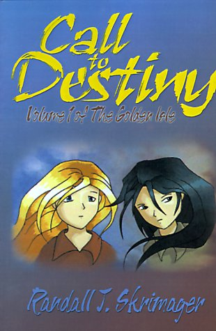 Call to Destiny (Volume 1 of The Golden Isle) pdf