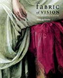 Fabric of Vision, Anne Hollander, 1857099079