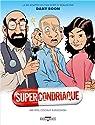 Supercondriaque par Veys